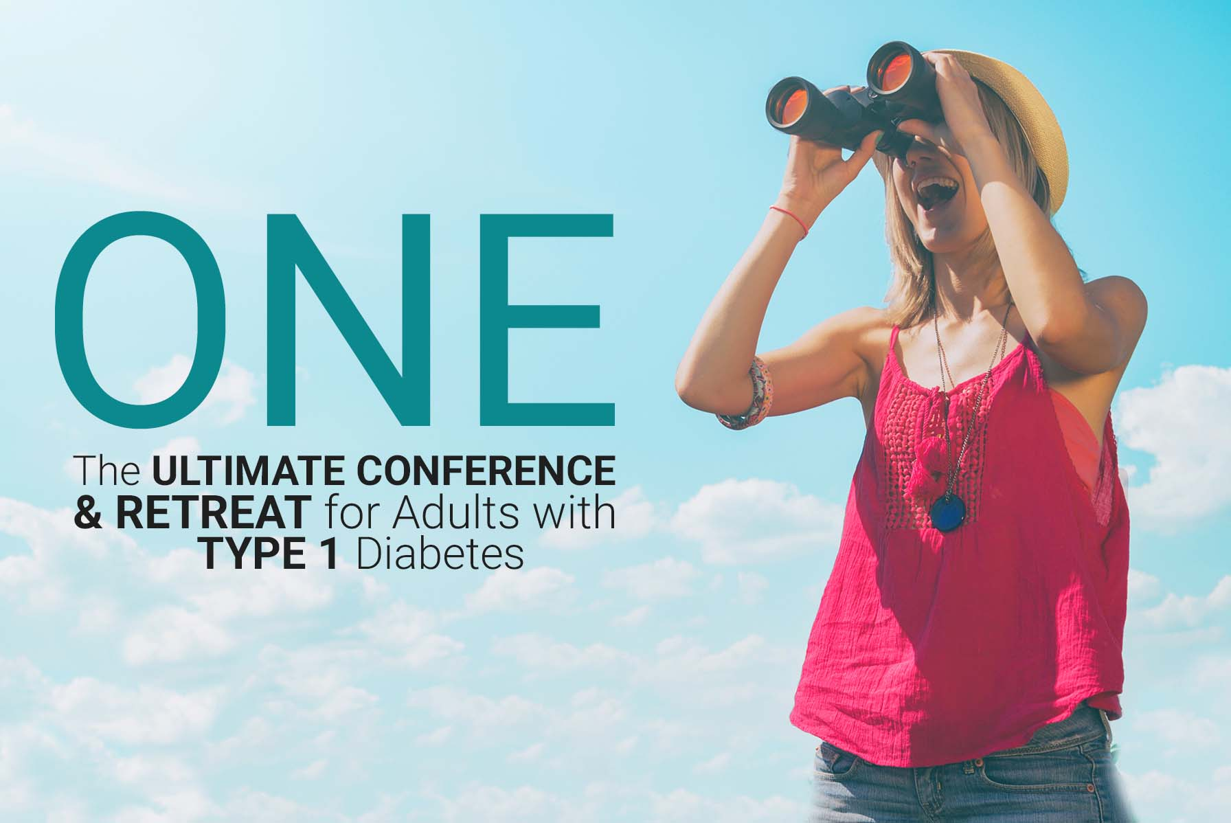 ONE 2018: The Ultimate Conference & Retreat <br />for Adults with Type 1