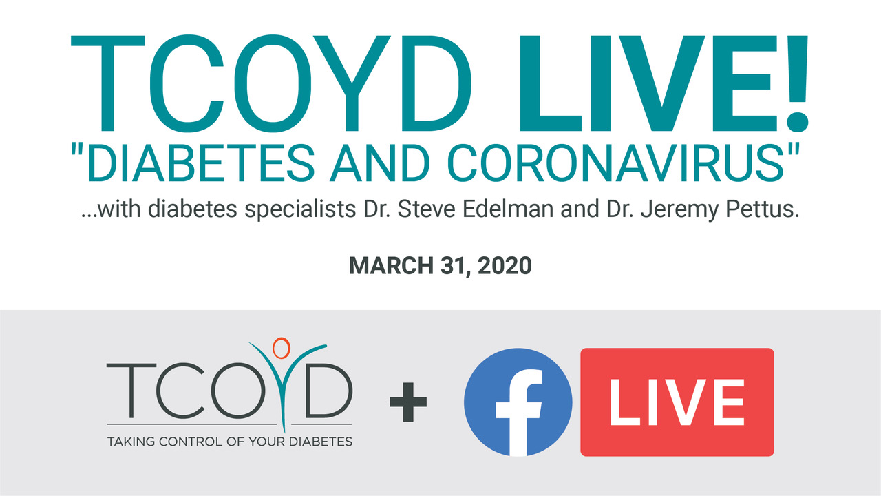 TCOYD Facebook Live: Diabetes & Coronavirus