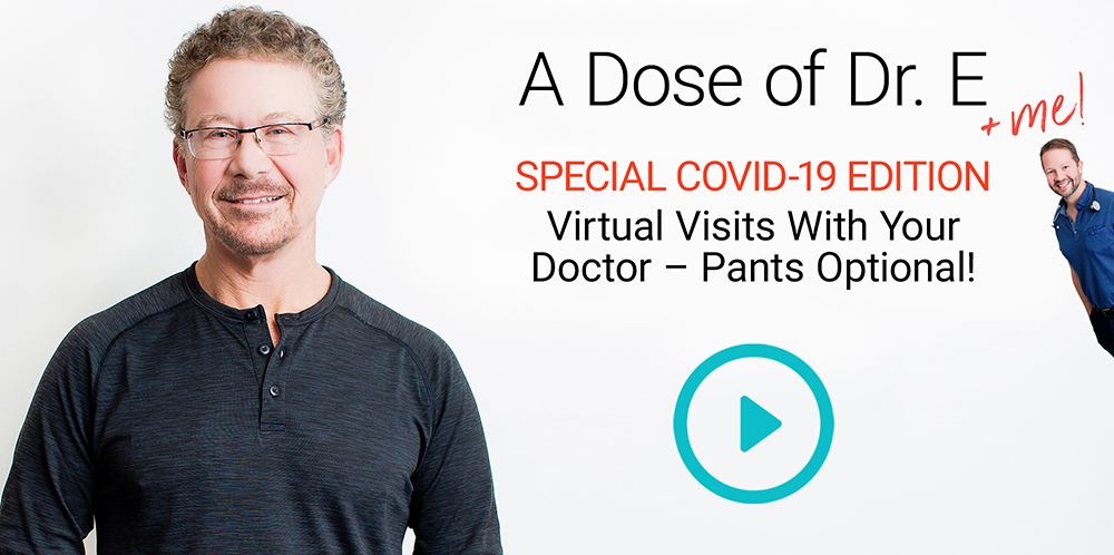 Virtual Visits With Your Doctor - Pants Optional!