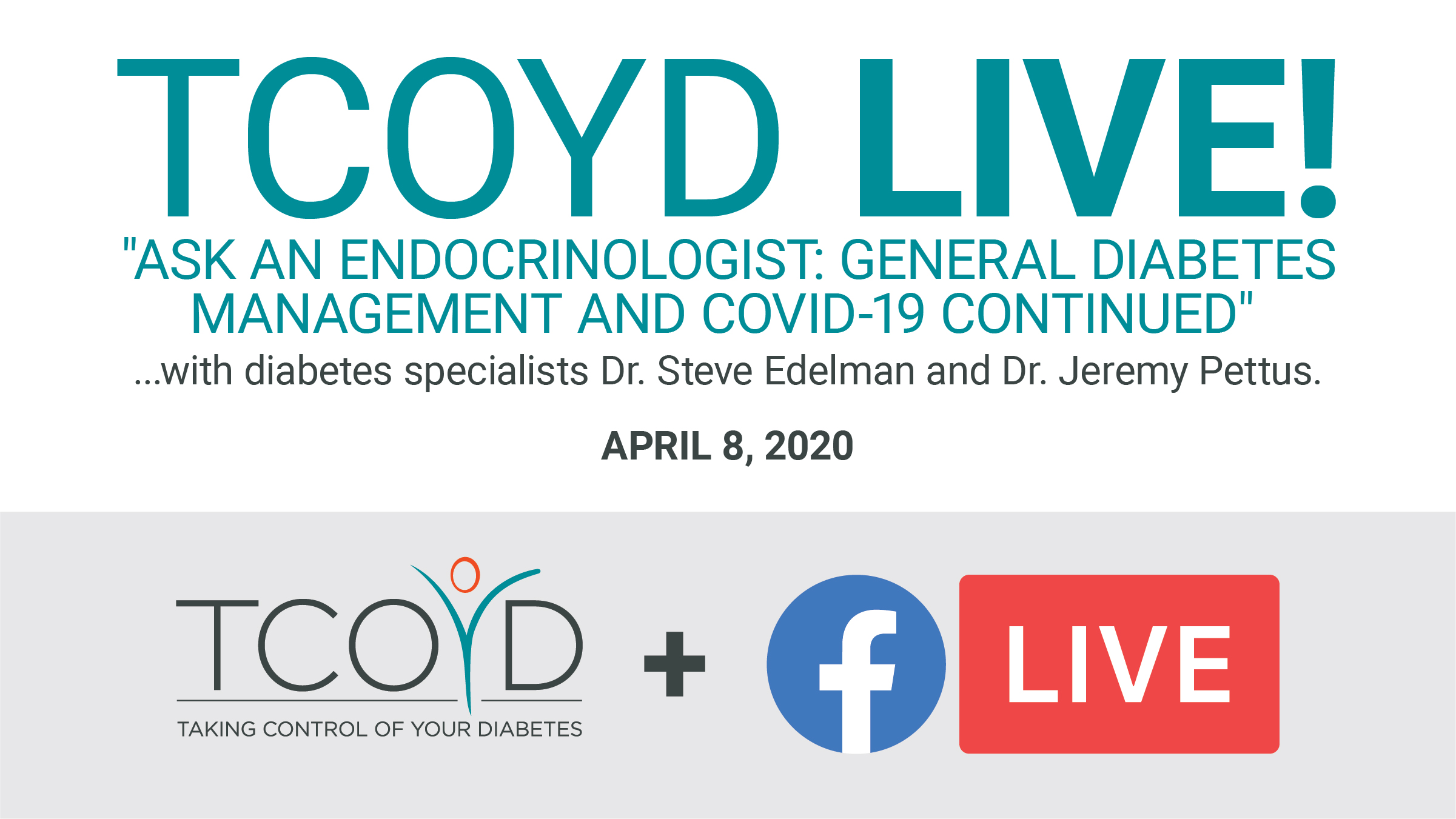 Facebook Live: Ask an Endocrinologist <br />General Diabetes Management and COVID-19