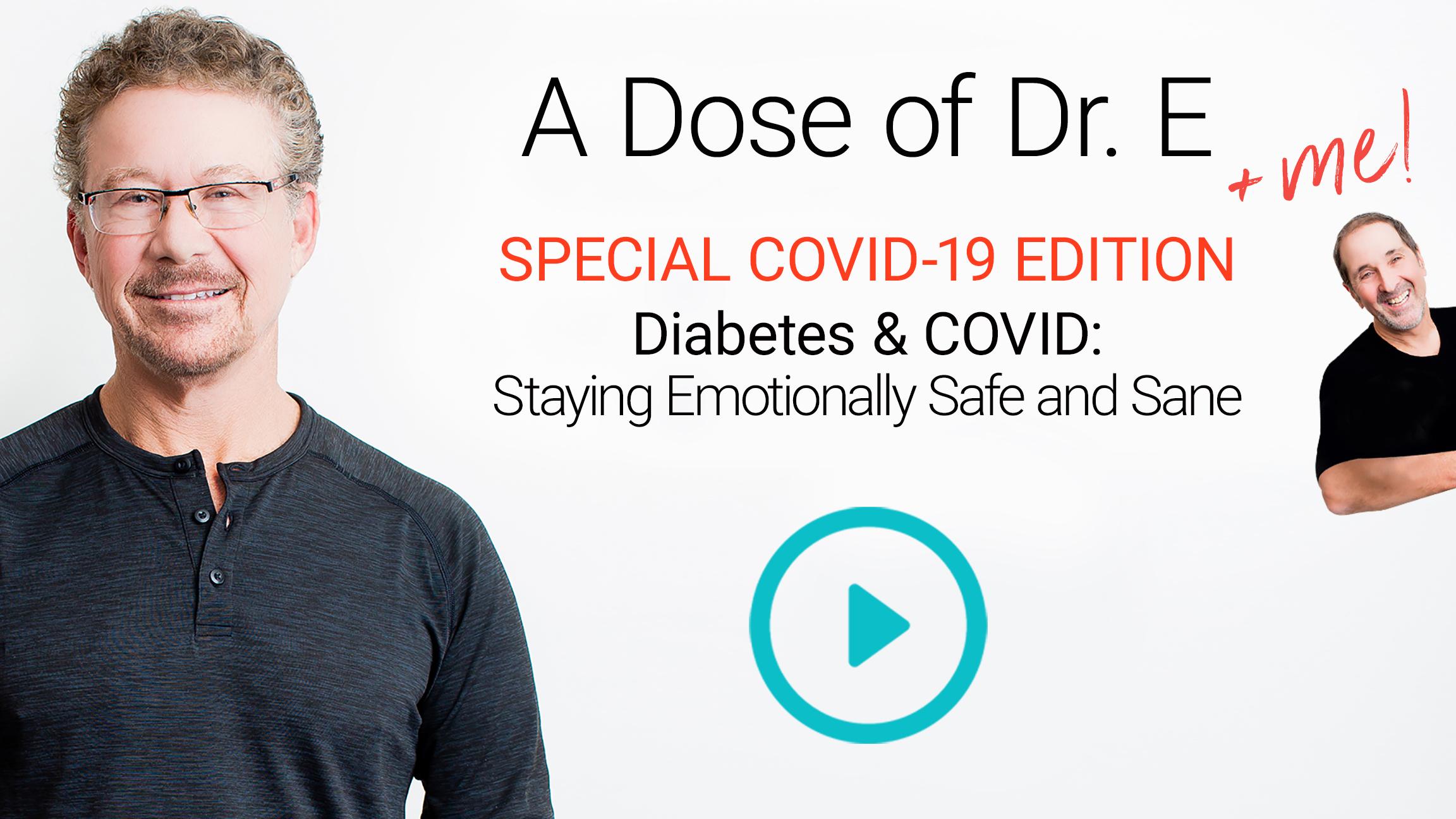 Diabetes & COVID-19: Staying Emotionally Safe and Sane