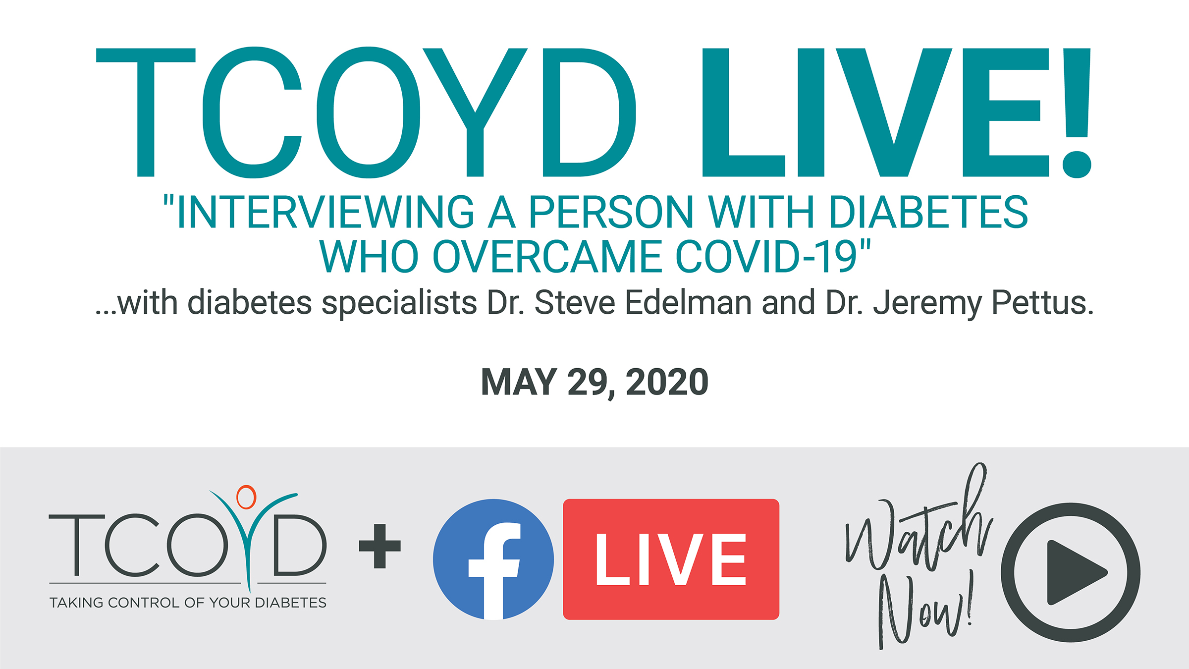 TCOYD Facebook Live: A Personal Account of COVID-19 & Diabetes