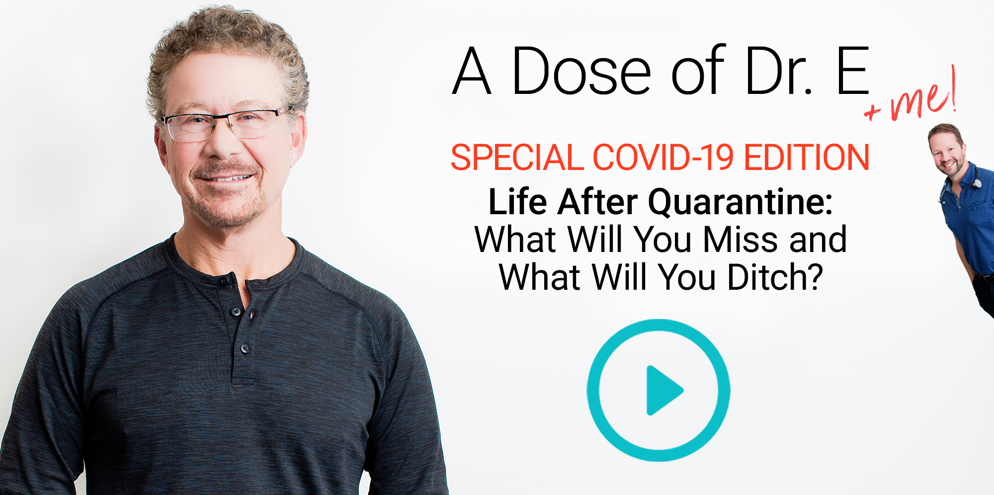 Life After Quarantine: What Will You Miss and What Will You Ditch?