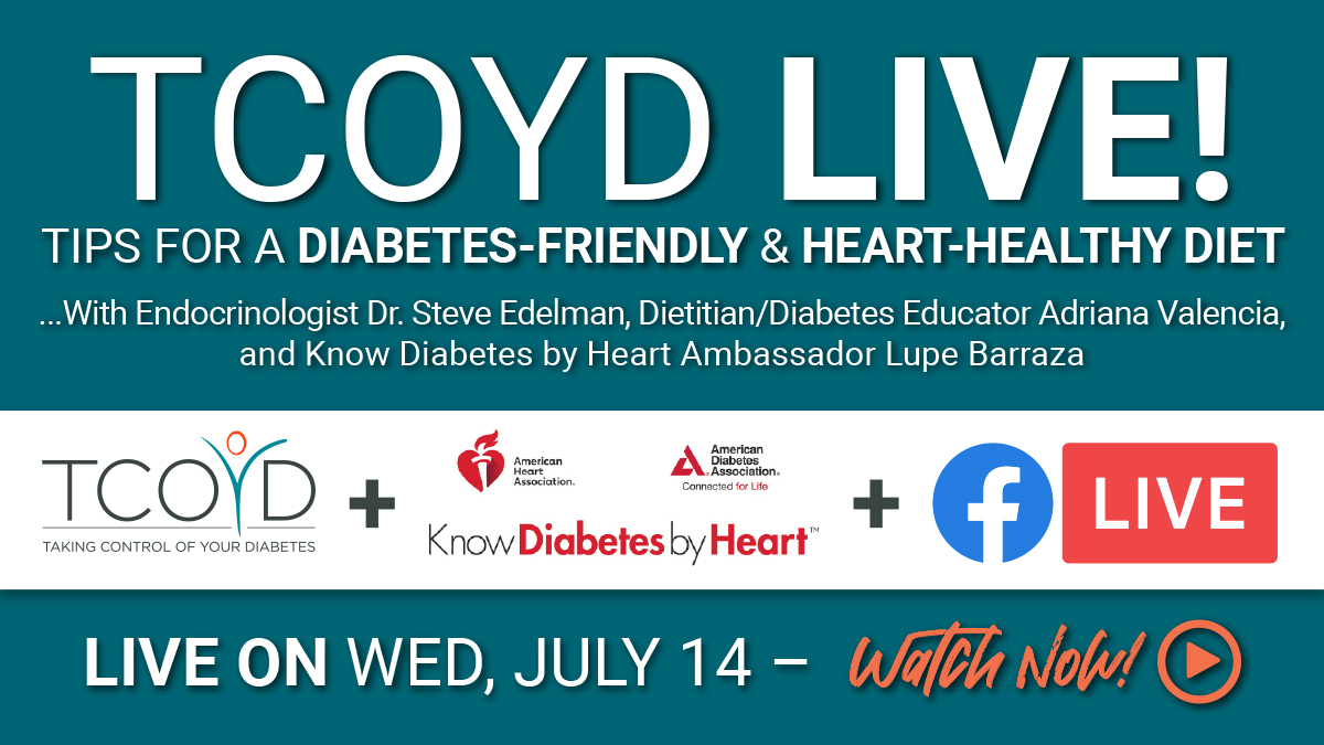 Facebook Live: Heart-Healthy and Diabetes-Friendly Diets